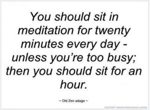 meditate 2mins or 2 hours